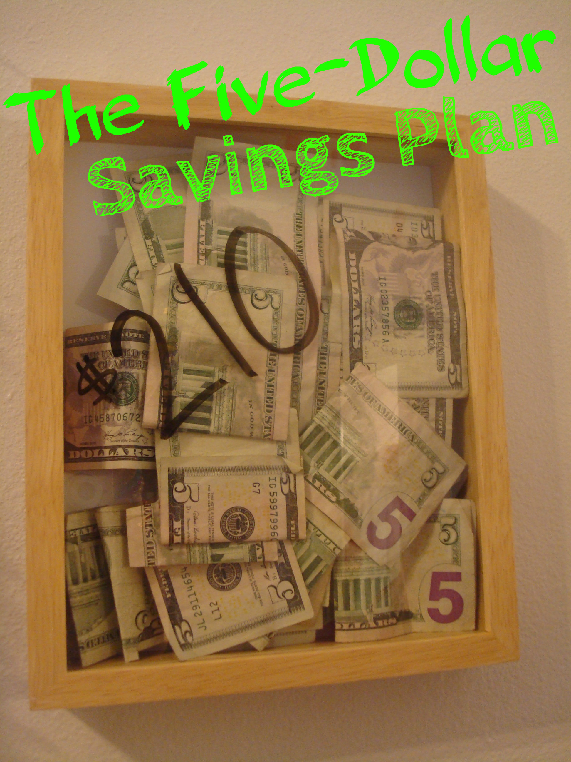 The $5 Saving Plan... Seeing is Believing
